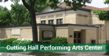 Cutting Hall Performing Arts Center