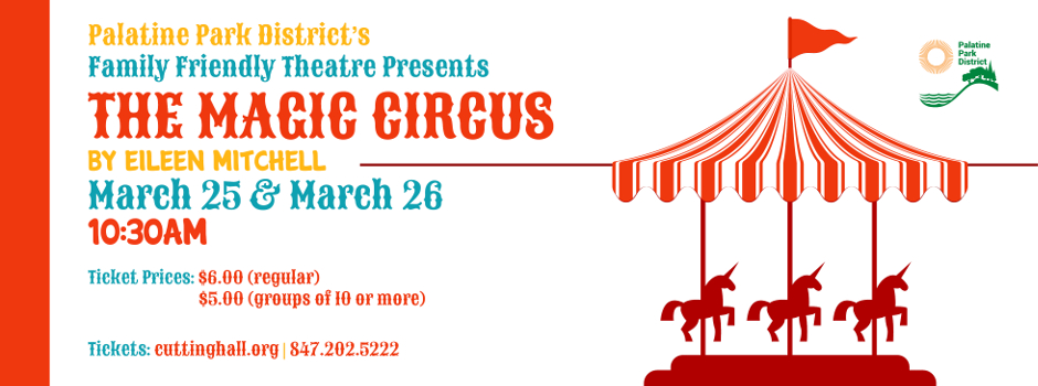 Get Tickets to the Family Friendly Theatre production of The Magic Circus