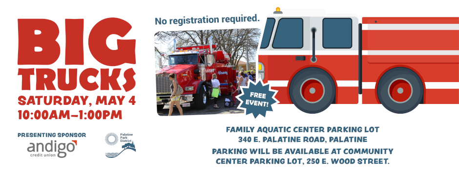 Big Trucks are coming to Palatine on May 4!