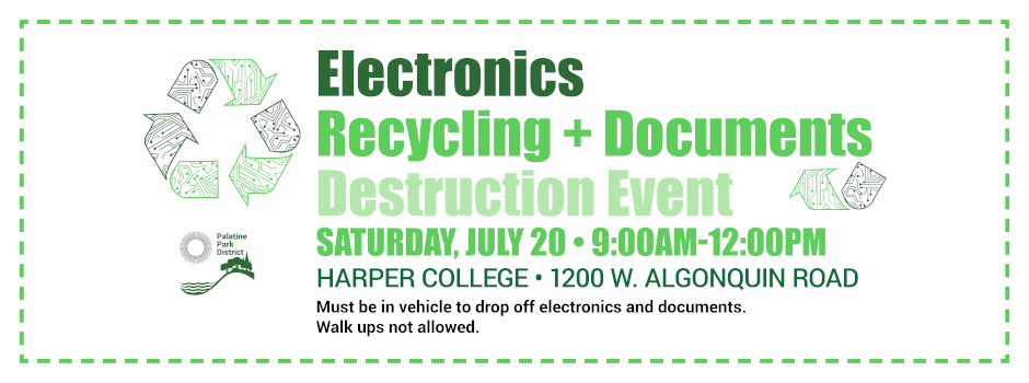 Electronics Recycling and Documents Destruction at Harper College on July 20