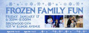 Frozen Family Fun at Birchwood Recreation Center on January 17