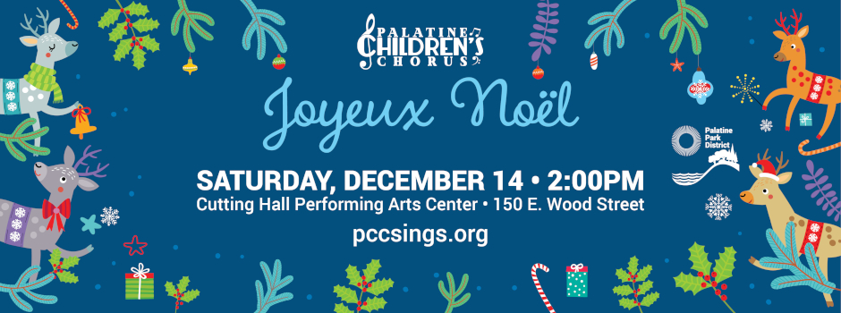 Palatine Childrens Chorus presents Joyeux Noel at Cutting Hall on December 14