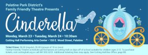 Family Friendly Theatre presents Cinderella at Cutting Hall Performing Arts Center from March 23-24