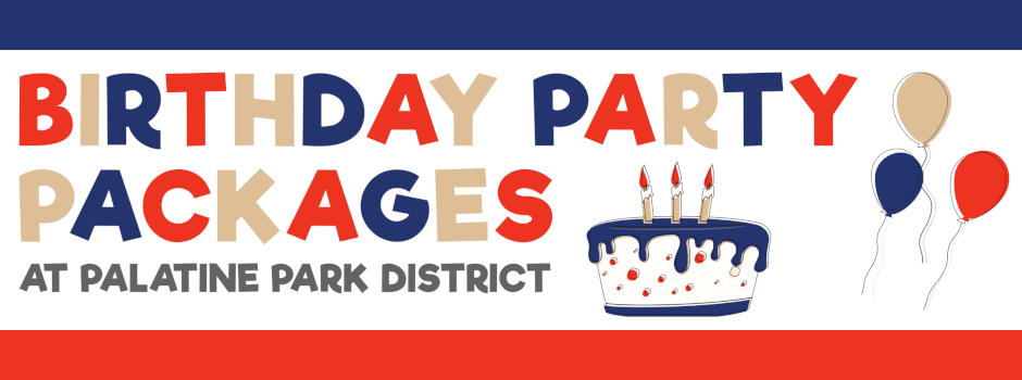 Birthday Party Packages at Palatine Park District