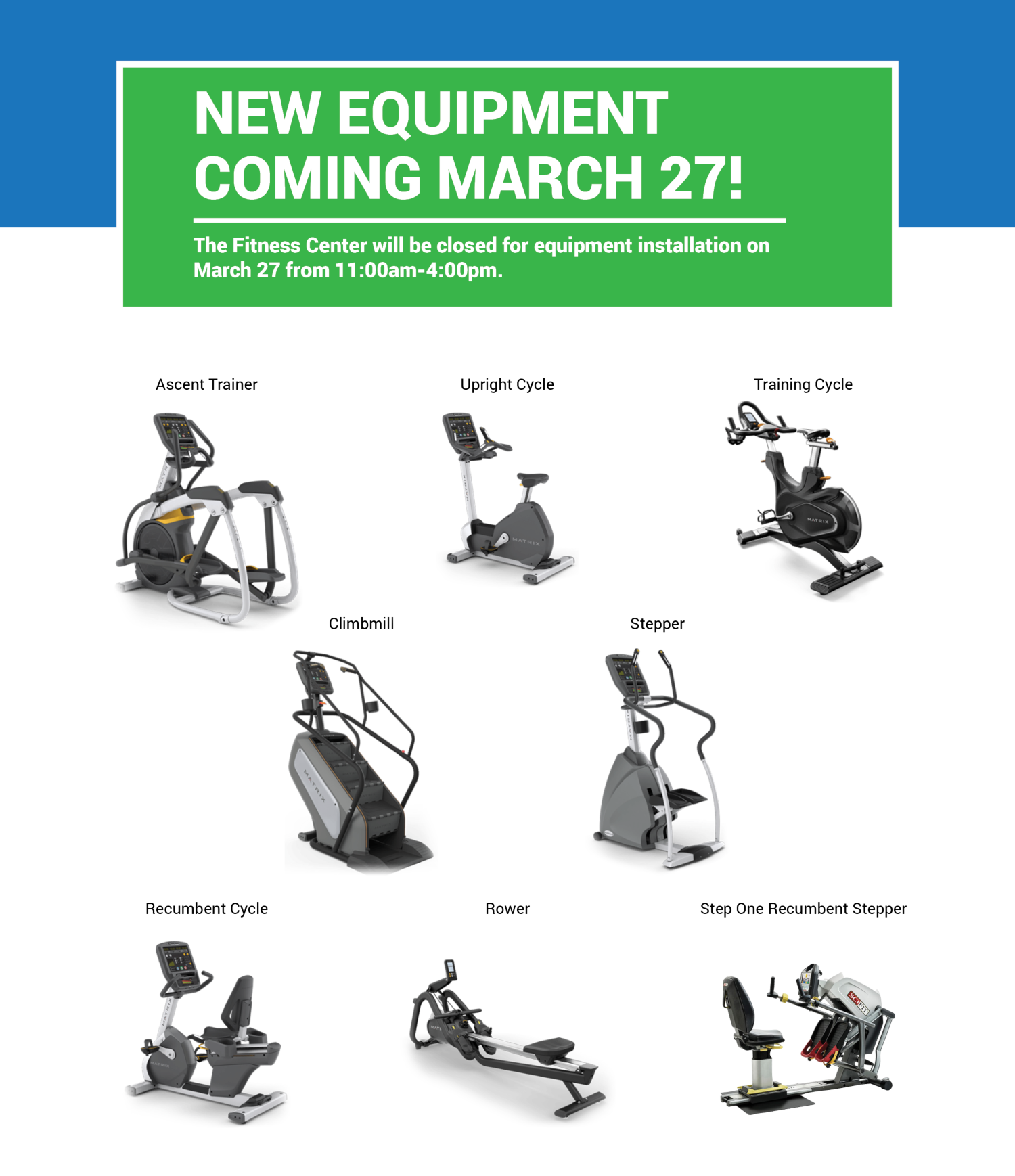 New Equipment Coming March 27 to Community Fitness Center: Ascent Trainer, Upright Cycle, Training Cycle, Climbmill, Stepper, Recumbent Cycle, Rower, Step One Recumbent Stepper