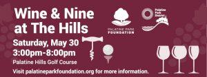Wine & Nine at the Hills at Palatine Hills on May 30
