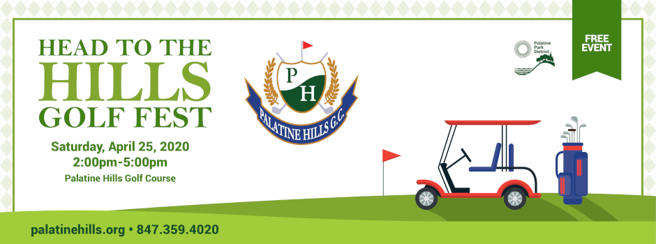 Head to the Hills Golf Fest at Palatine Hills Golf Course on April 25
