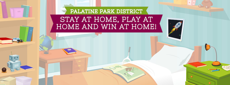 Stay, Play, and Win at Home with Palatine Park District