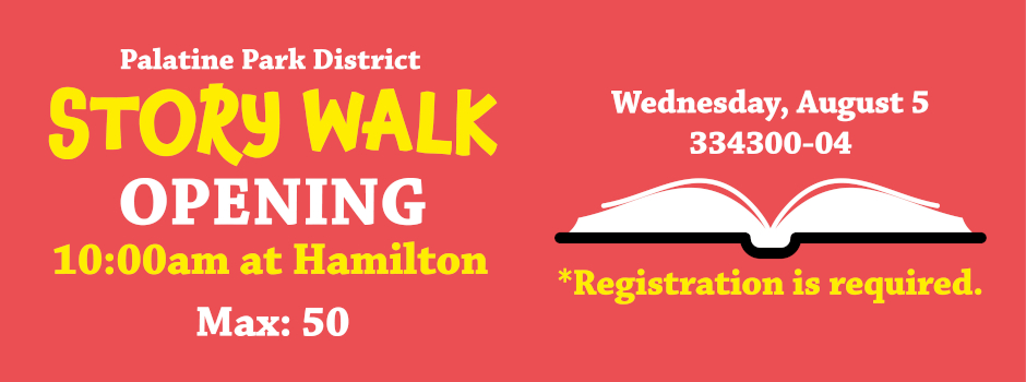StoryWalk Opening at Hamilton Park on August 5