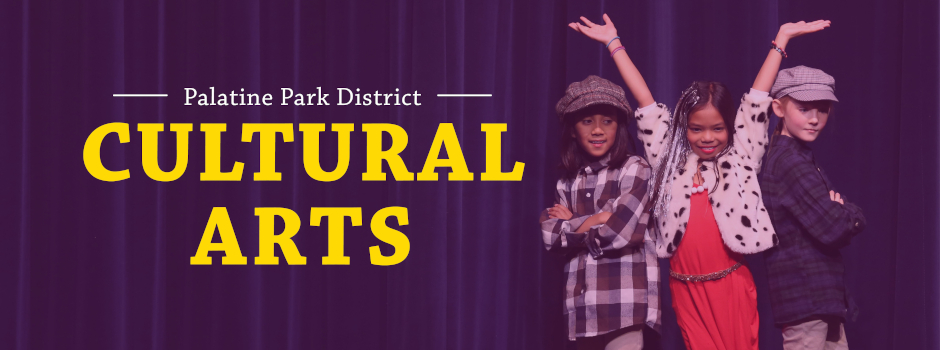 Cultural Arts Programming at Palatine Park District