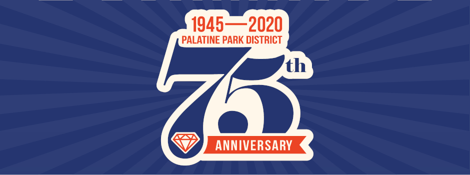 Palatine Park District 75th Anniversary