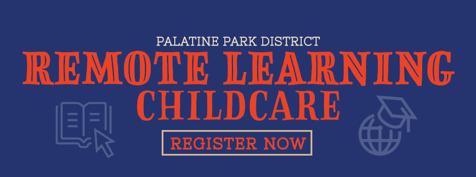 Remote Learning Childcare is Now Available Through the Palatine Park District