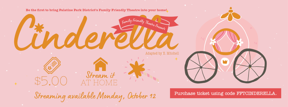 Cinderella – Virtual Family Friendly Theatre Performance Begins Streaming on October 12