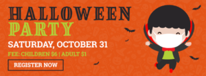 Register for Our Halloween Party on October 31
