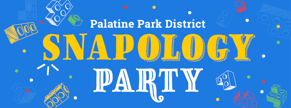Snapology Parties Available Through Palatine Park District