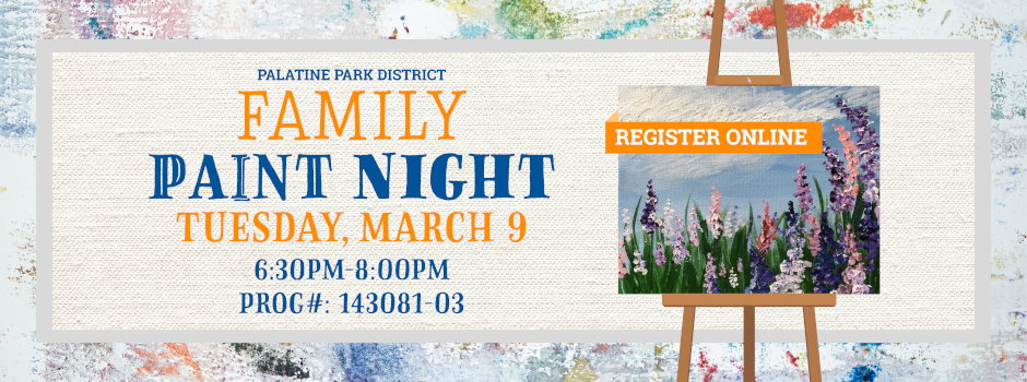 Register for Family Paint Night on March 9 at Community Center