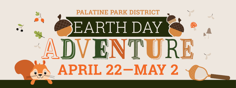 Participate in Our Earth Day Adventure from April 22 through May 2