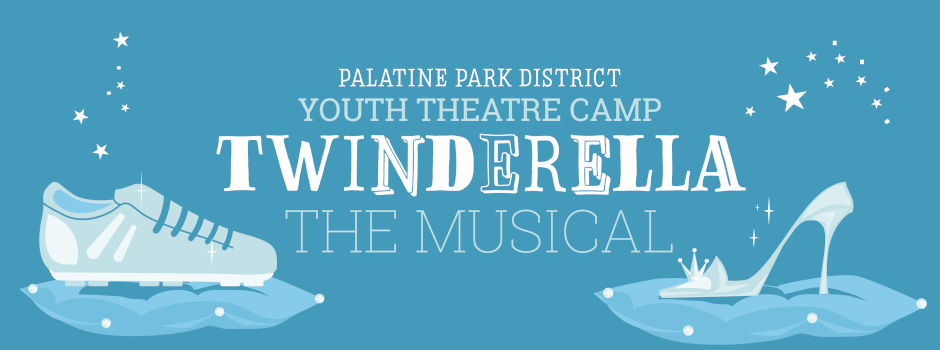 Palatine Park District Youth Theatre Camp presents Twinderella the Musical