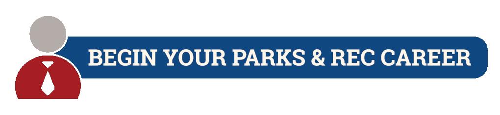 Begin Your Parks & Rec Career