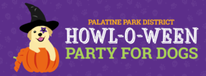 Palatine Park District Howl-O-Ween Party for Dogs