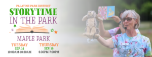 Palatine Park District and Palatine Library present Story Time in the Park